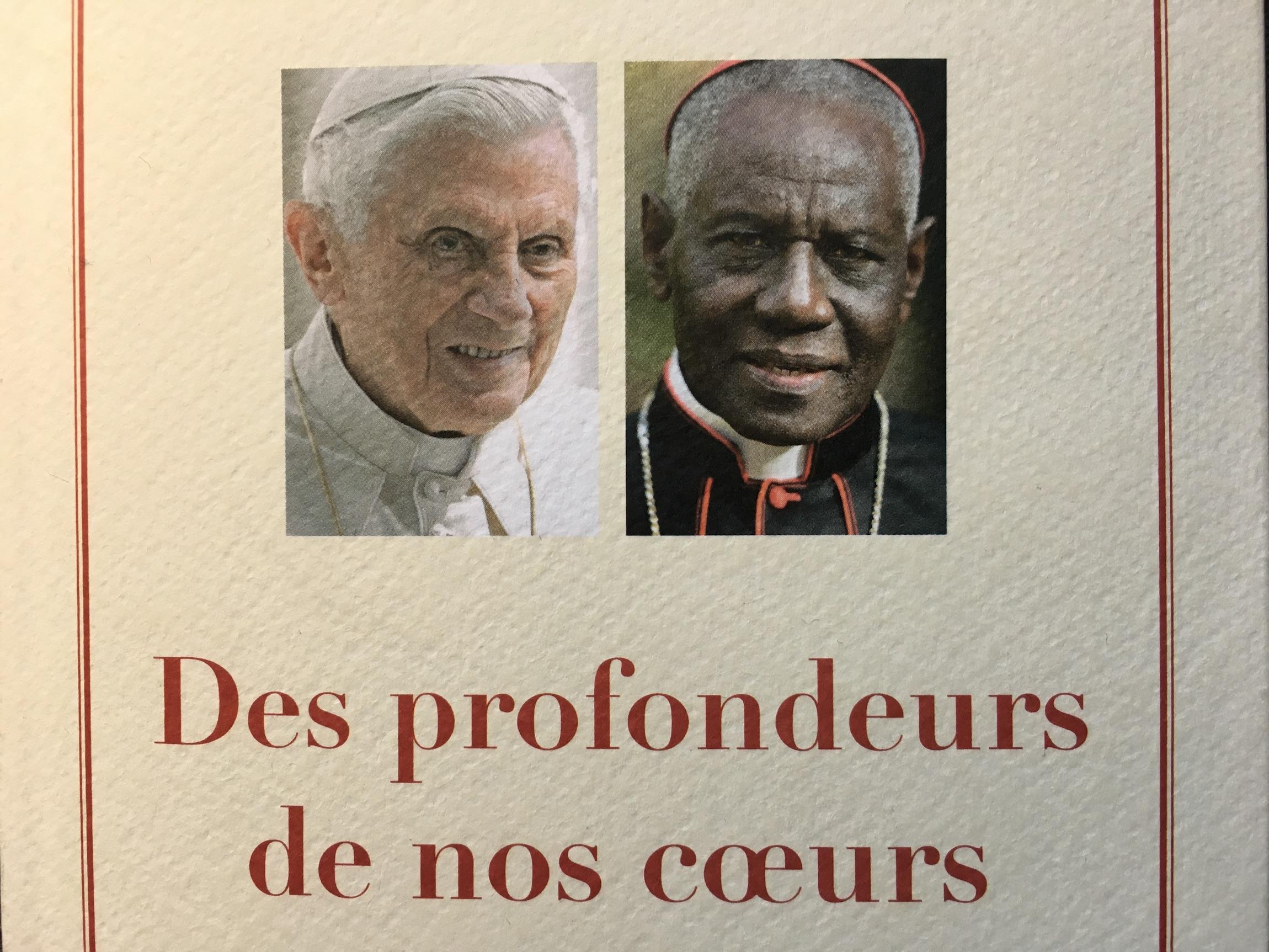Des profondeurs de nos cœurs – Benoit XVI et Card. Sarah